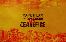 1.03.16_Mainstream-propaganda-Vs-Ceasefire