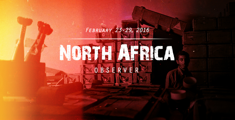 North Africa Observer – Feb. 23-29, 2016