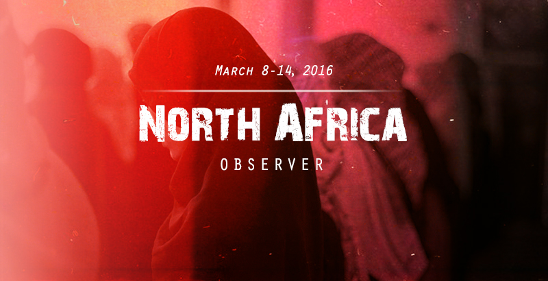 North Africa Observer - Mar. 8-14, 2016