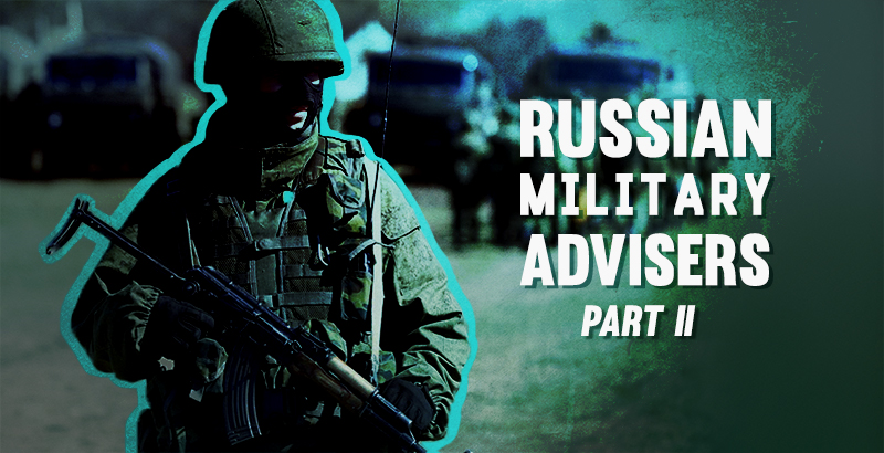 First Victories of Russian Military Advisers – Part II