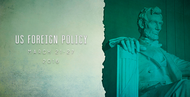 US Foreign Policy - Mar. 21-27, 2016