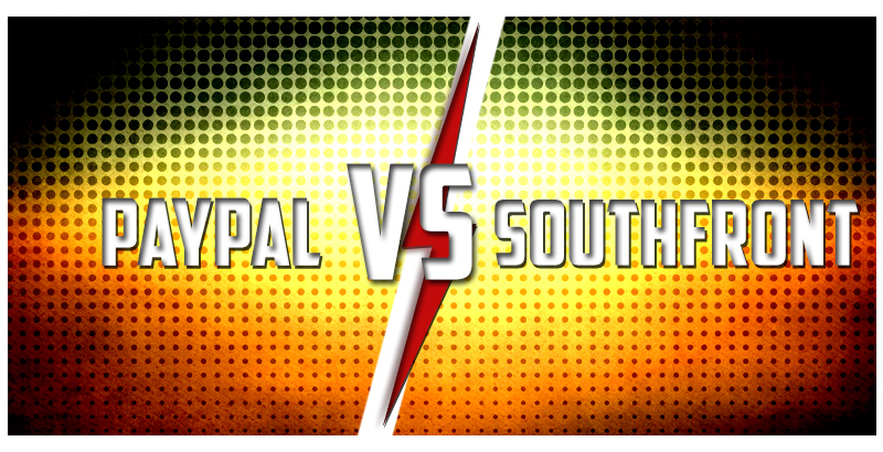 PayPal Threatens to Block SouthFront's Acc in 3 days