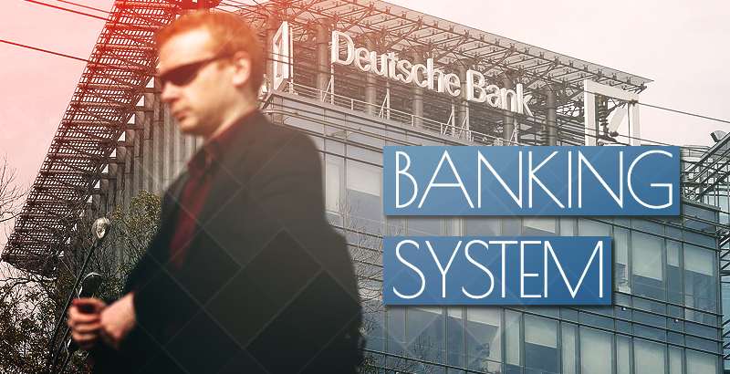 Deutsche Bomb! Will It Blow up the Banking System in Europe?