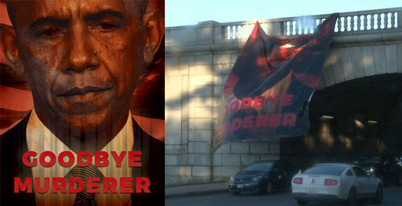 Banner 'Goodbye, Murderer!' with Obama's Photo Hung Out in Washington (Photos)
