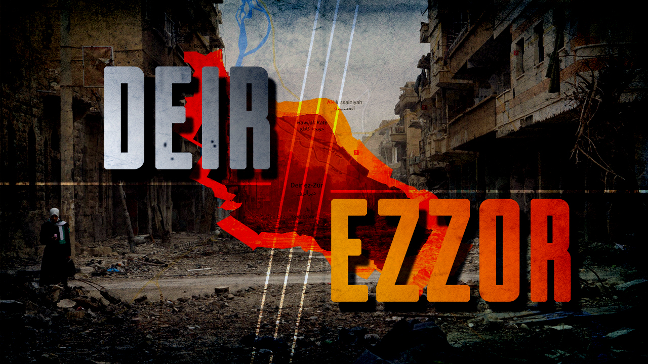 The Stronghold of Deir Ezzor: All What You Need To Know About The Battle Against ISIS In Eastern Syria