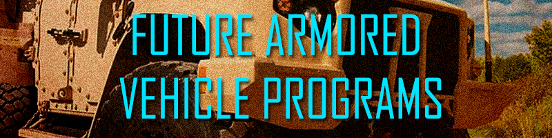 U.S. Army Armored Vehicle Developments in the 21st Century (Military Analysis)