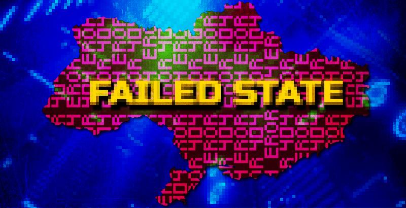 The Failed State of Ukraine