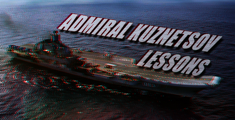 Mission Not Accomplished For Admiral Kuznetsov Heavy Aircraft-Carrying Missile Cruiser