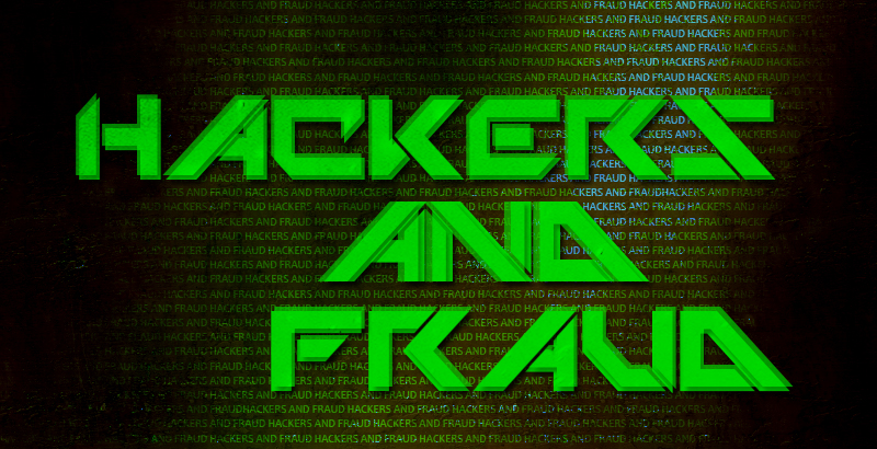 Hackers and fraud