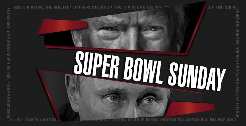 Trump, Putin And Mainstream Media