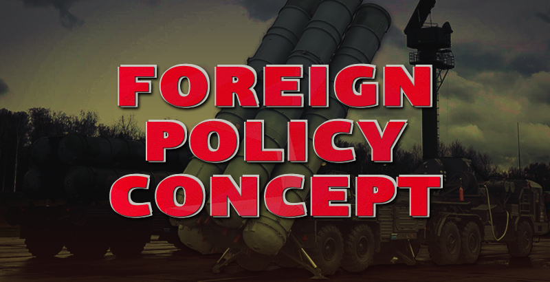 Russia's Updated Foreign Policy Concept - Analysis
