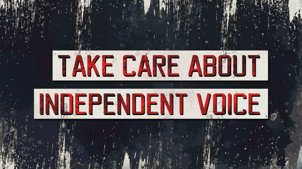 Take Care About Independent Voice