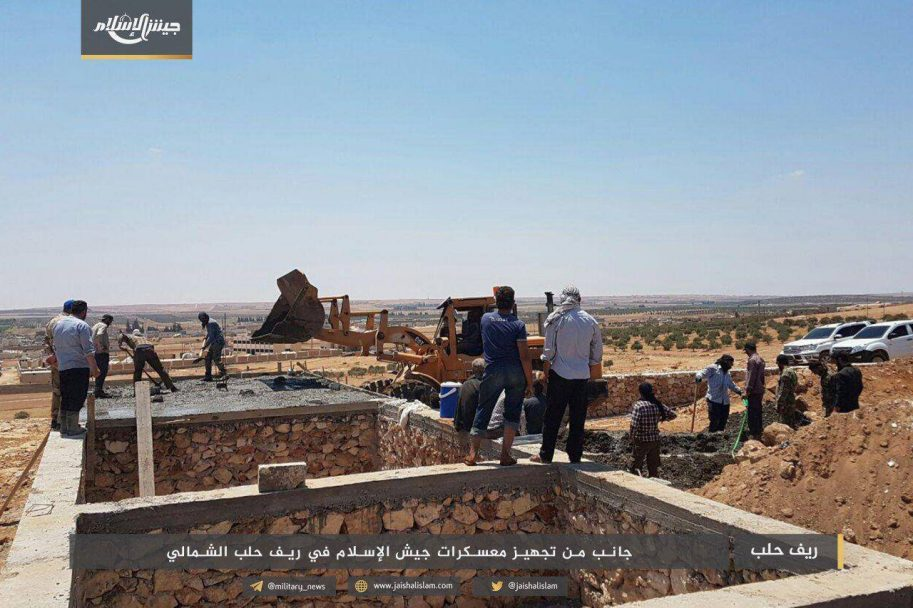 Jaysh Al-Islam Is Building New Bases In Northern Aleppo And Rearming Its Fighters
