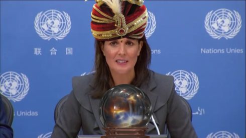 Psychic Nikki Haley: If There Is A Future Chemical Weapons Attack, Assad Did It