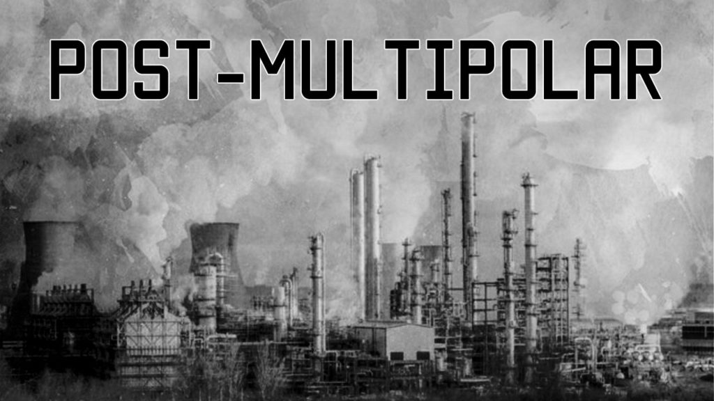 The Next Economic Crisis and the Looming Post-Multipolar System