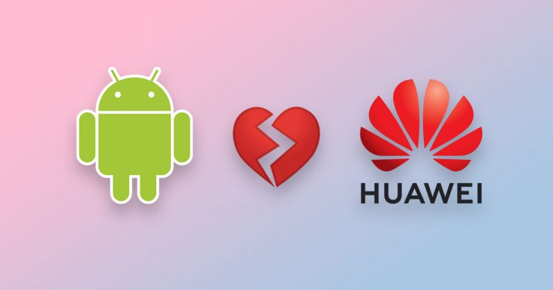 """""""Invisible Hand of the Market"""": Google Restricts Huawei's Access to Android"""