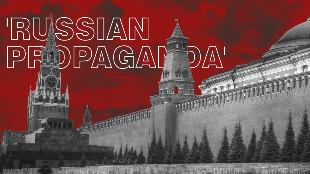 What Is Behind Struggling Against Russian Propaganda?