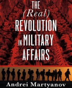 "The Saker's Book review: Andrei Martyanov's ""The (real) Revolution in Military Affairs"""