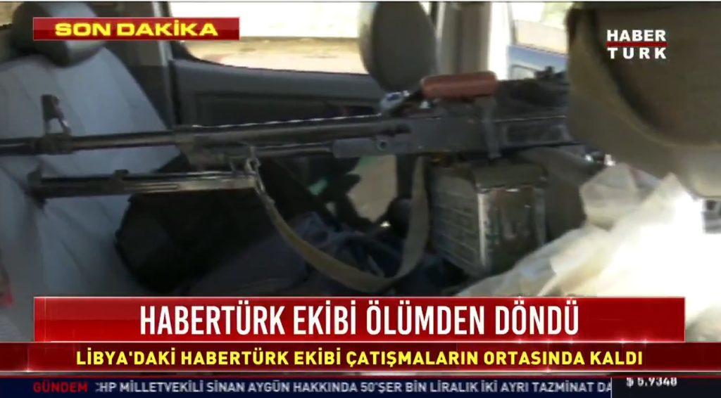 Turkey's Haberturk Film Crew Shelled By Libyan National Army Appeared To Be Traveling With Armed Militants
