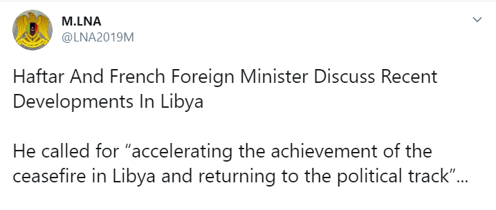 While Tripoli Welcomed Turkish Defense Minister, LNA Called For Russia And France