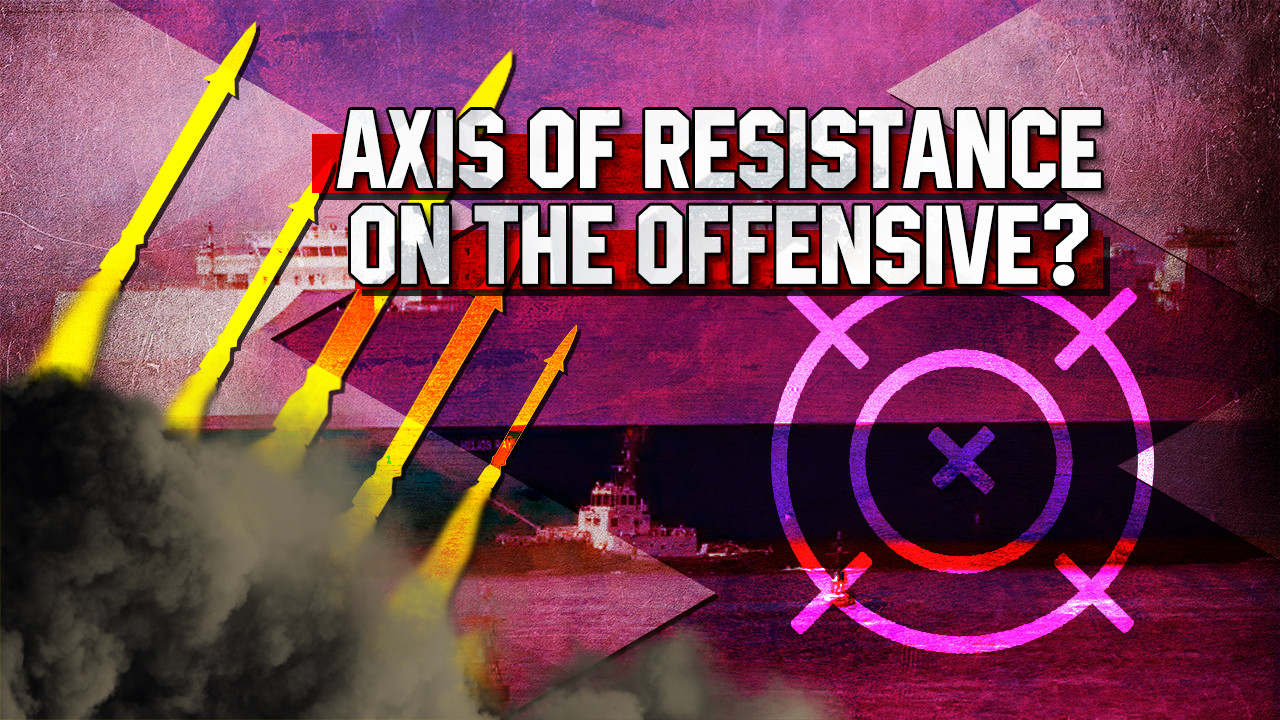 The Axis Of Resistance On The Offensive. Or Not?